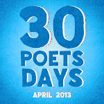 30 Poets/30 Days - April 2013