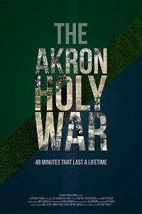 Watch The Akron Holy War Online Free in HD