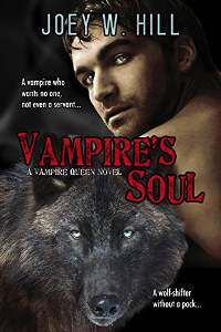 Vampire's Soul: A Vampire Queen Series Novel by Joey W. Hill