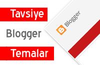Tavsiye Blogger Temaları