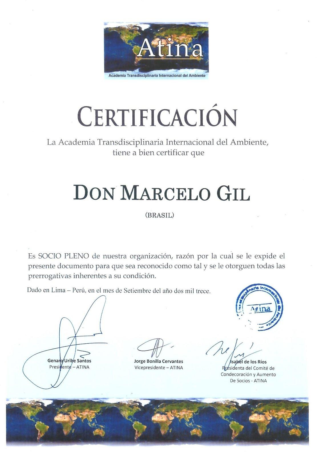 CERTIFICADO DE MEMBRO PLENO DA ATINA CONCEDIDO À MARCELO GIL.