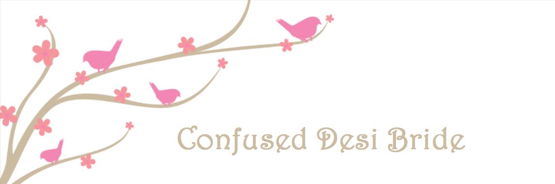 Confused Desi Bride