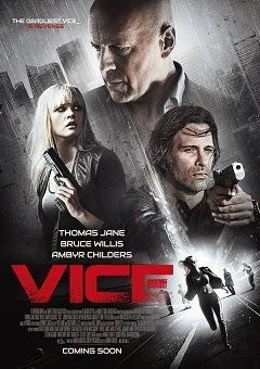 النجم Bruce Willis في فيلم الأكشن والخيال العلمي Vice 2015 + Torrent + Online