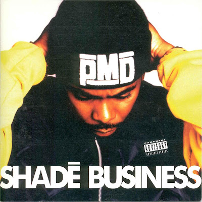 PMD – Shade Business (CD) (1994) (FLAC + 320 kbps)