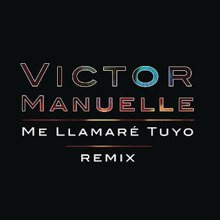 Víctor Manuelle - Me Llamaré Tuyo (ft. Gocho)