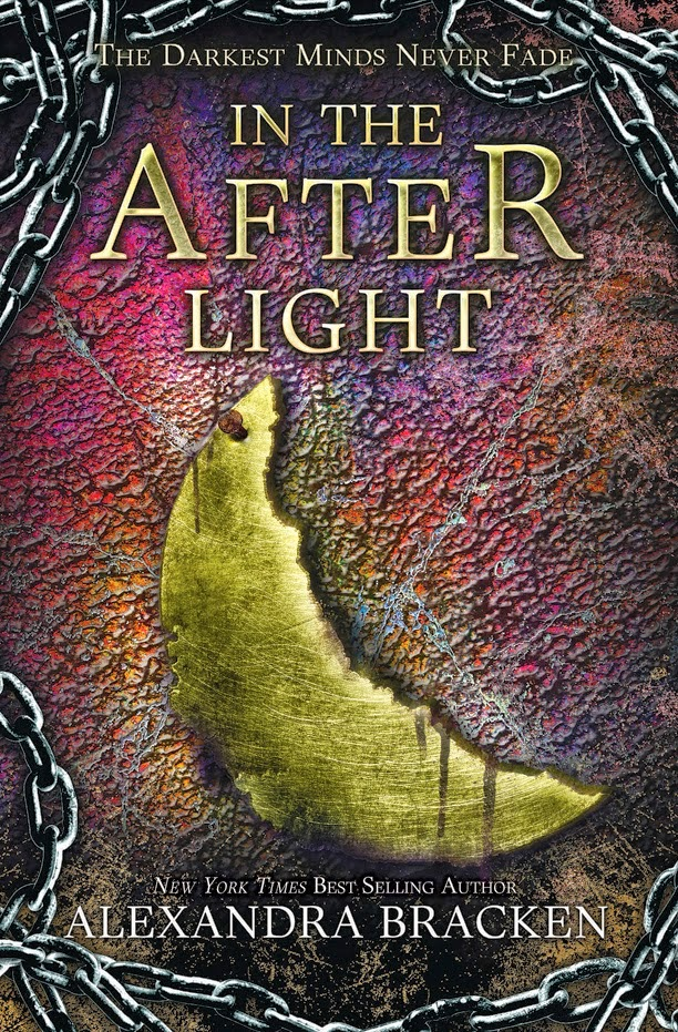 in the afterlight cover reveal by alexandra bracken the darkest minds series trilogy book 3 young adult ya dystopian covers