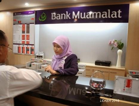 loker bank 2015, info kerja bank muamalat, peluang karir Bank