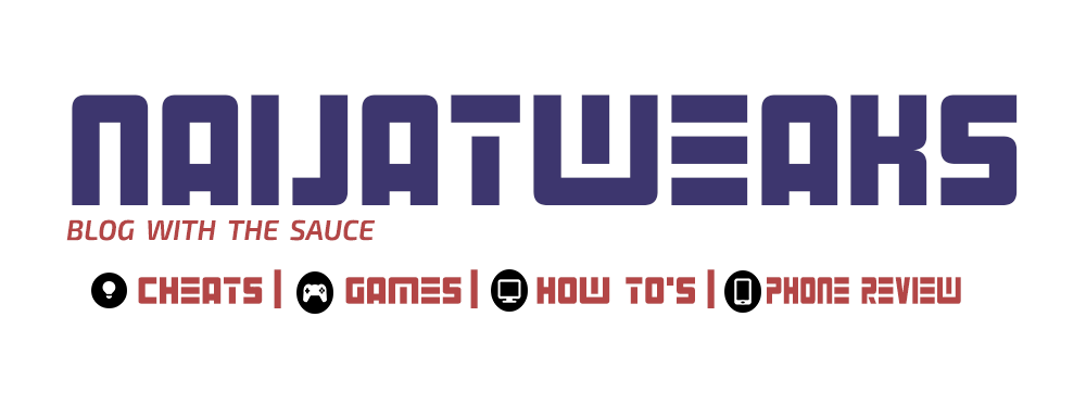 Naijatweaks no1 online portal for tweaks, tricks and lots more