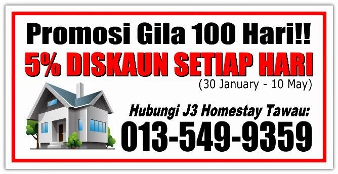 promosi 100 hari j3 homestay tawau