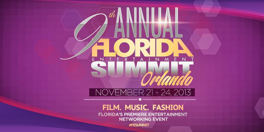 9th Annual Florida Entertainment Summit - Nov 21 - 24, 2013