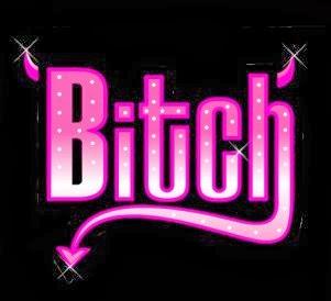 I'm bitch..
