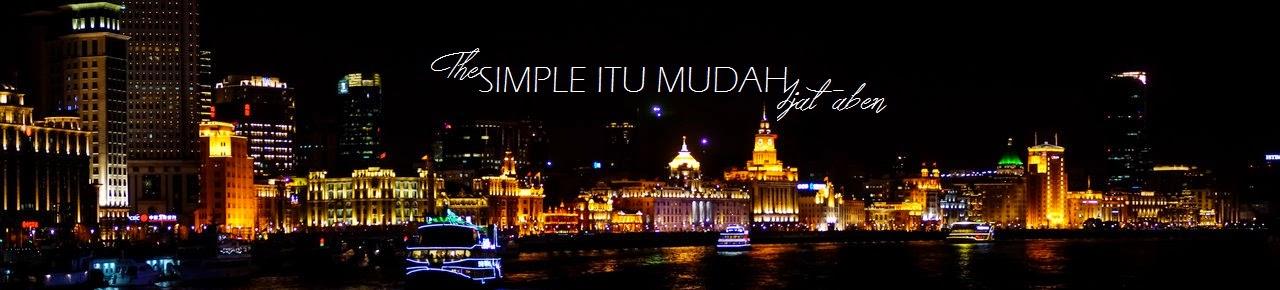 SIMPLE ITU MUDAH
