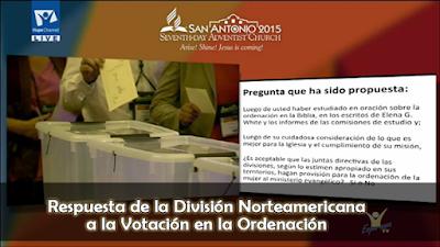 Respuesta de la División Norteamericana a la Votación en la Ordenación