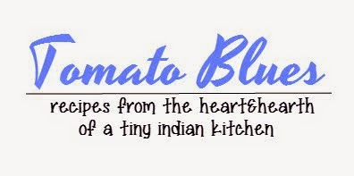 Tomato Blues|Vegetarian Recipes From The Heart & Hearth Of A Tiny Indian Kitchen