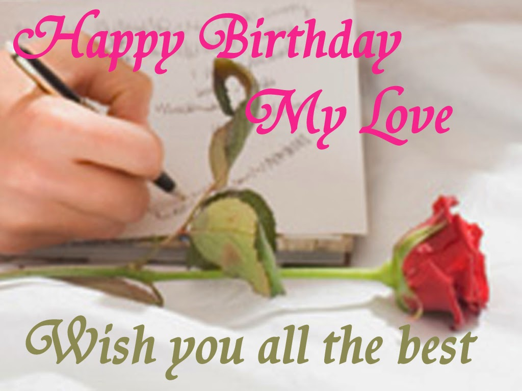 The Greeting Card For You A Happy Birthday My Love