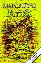 EL LLANO EN LLAMAS---JUAN RULFO