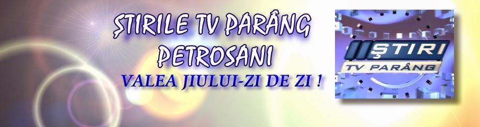 STIRILE TV PARANG