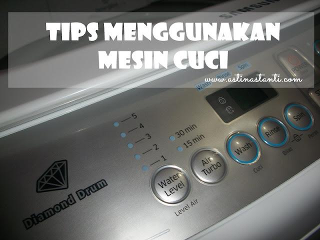 Tips menggunakan mesin cuci