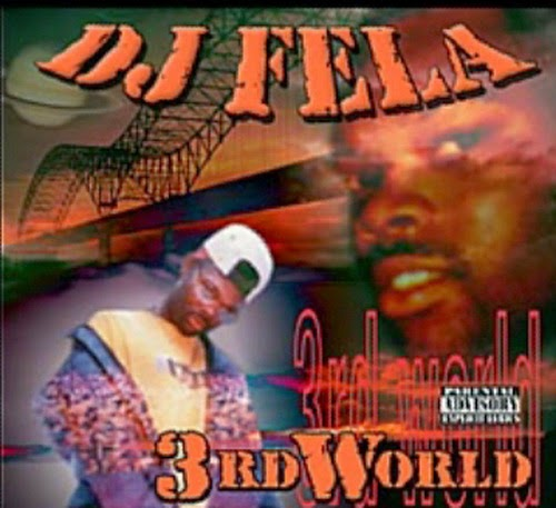 DJ Fela - 3rd World