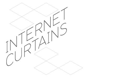 Internet Curtains