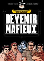 DEVENIR MAFIEUX