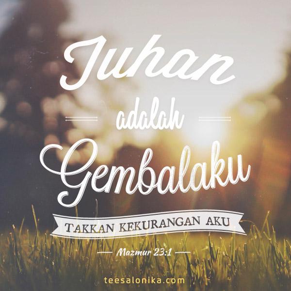 Tuhan adalah gembalaku, takkan kekurangan aku