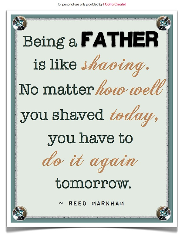 Being a father quotes quotesgram for Being a good dad quotes