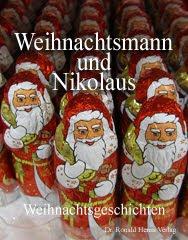 Weihnachtsmann und Nikolaus. Weihnachtsgeschichten