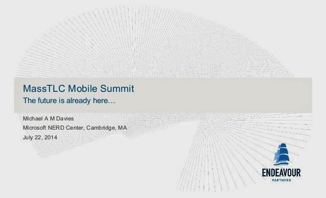 http://www.slideshare.net/MassTLC/ep-mass-tlc-keynote-v1-4-rcw-22-july-2014