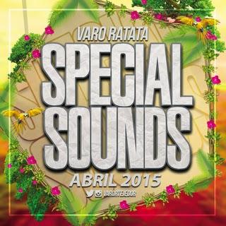 Special Sounds Abril 2015 - Varo Ratatá