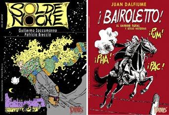 Libros ¡BAIROLETTO! de Juan Dalfiume y SOL DE NOCHE de Saccomanno -Patricia Breccia