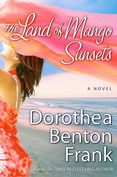 http://www.amazon.com/Mango-Sunsets-Dorothea-Benton-Frank-ebook/dp/B000PDZFUM/ref=sr_1_1?s=digital-text&ie=UTF8&qid=1401544155&sr=1-1&keywords=the+land+of+mango+sunsets