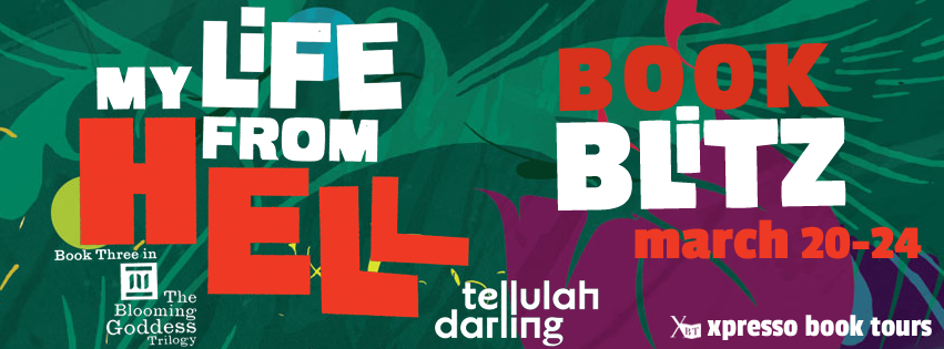 Book Blitz: My Life From Hell By Tellulah Darling