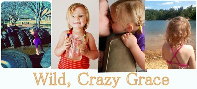 Wild, Crazy Grace