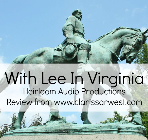 """in-depth review of the audio adventure """"With Lee In Virginia"""" from Heirloom Audio Productions. #homeschool"""