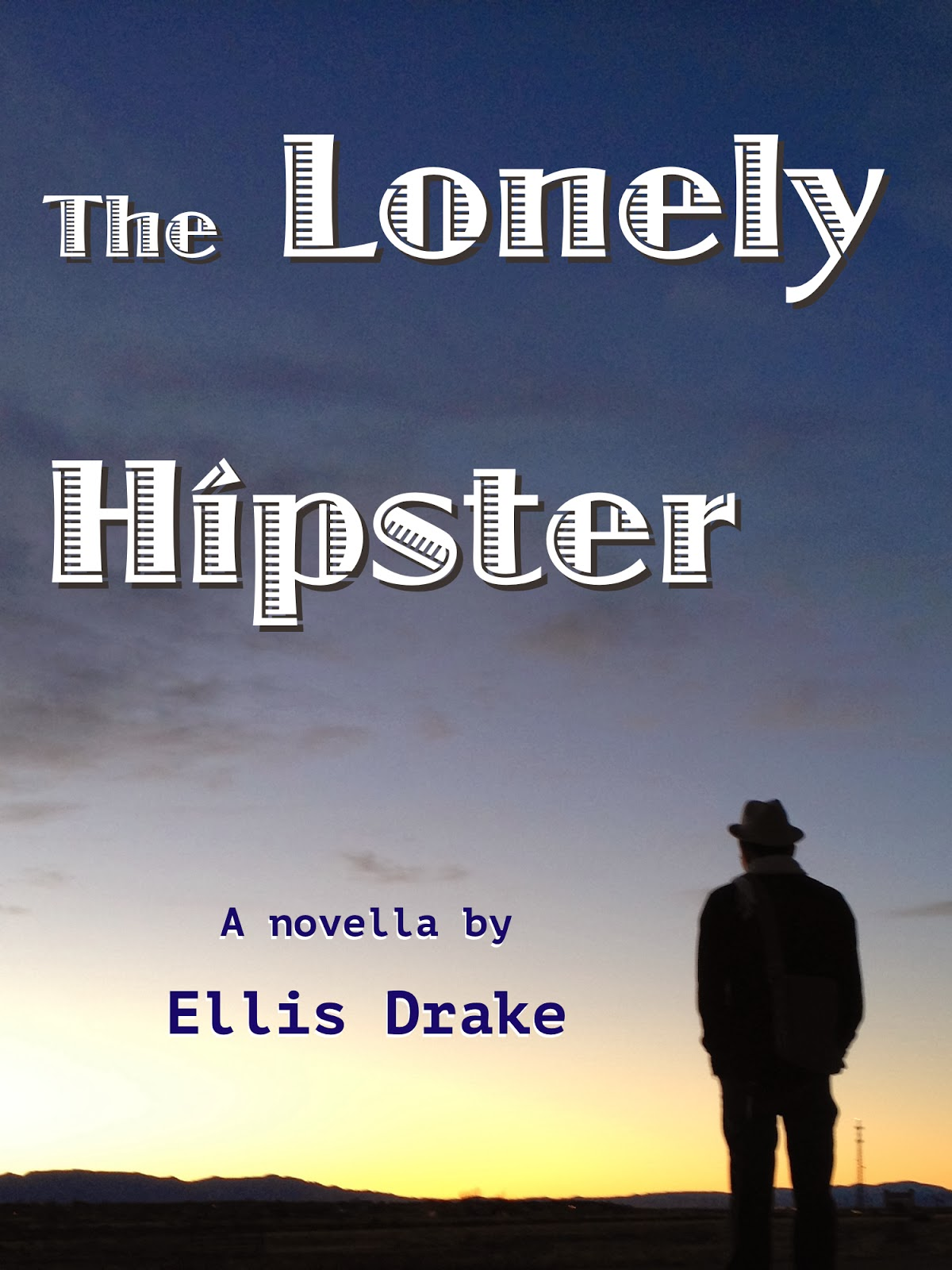 the lonely hipster by ellis drake cover