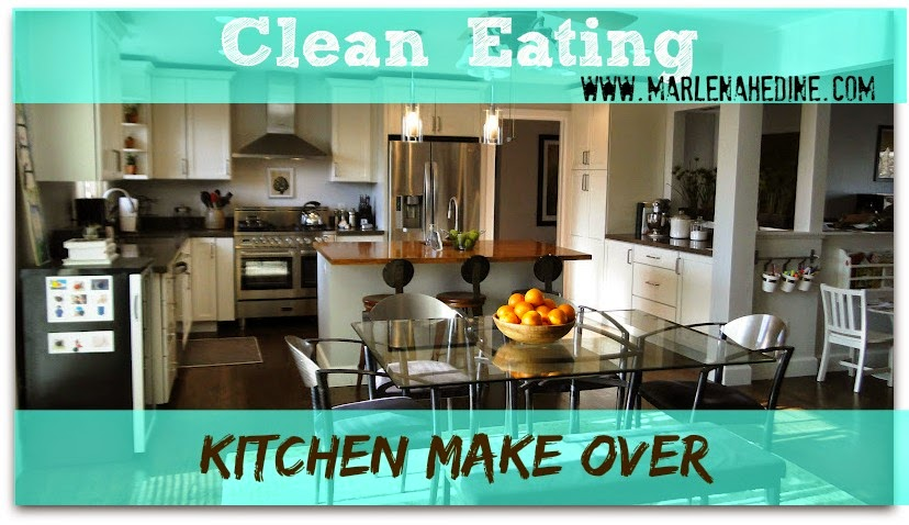 Kitchen Make over, clean eating, how to