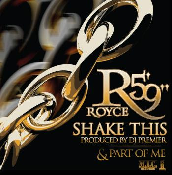 Royce_Da_59--Shake_this_and_Part_of_Me-WEB-2009-OMA