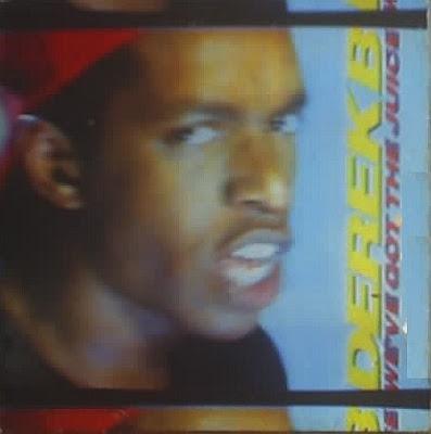 Derek B- We've Got The Juice (1988, CDS) 320