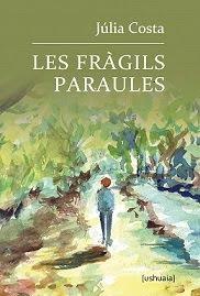 LES FRÀGILS PARAULES