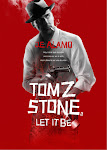 La segunda novela de Tom Z. Stone