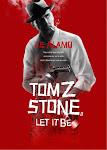 La segunda novela de Tom Z. Stone