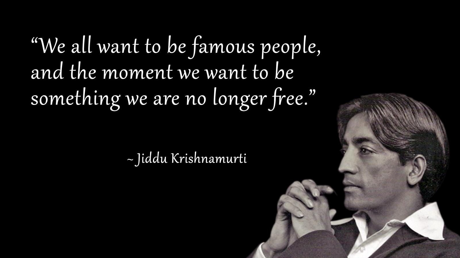 'la verdad no se puede organizar sin invalidarla' Jiddu Krisnamurti