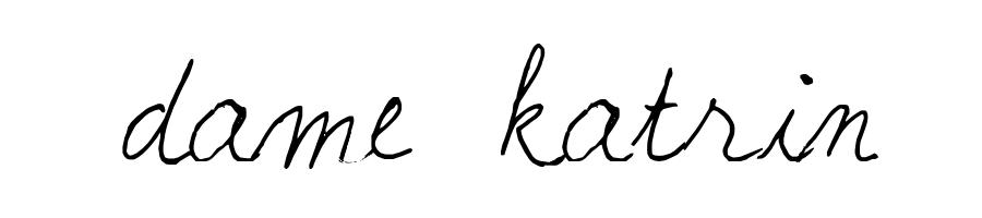 Dame Katrin