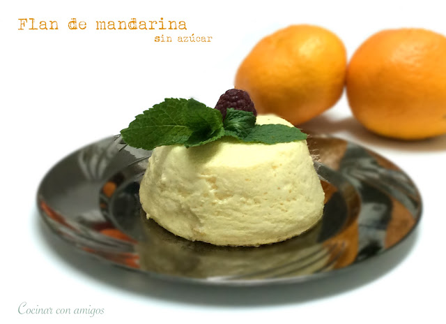 Flan de mandarina sin azúcar