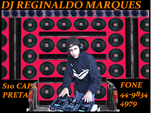 DJ REGINALDO MARQUES
