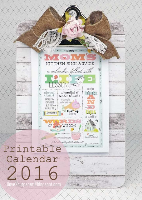 Mom's Kithen Sink - 2016 Calendar printables, ilove2cutpaper, LD, Lettering Delights, Print and Cut, svg, cutting files, templates,