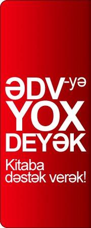 """ƏDV-YƏ """"YOX"""" DEYƏK , KİTABA DƏSTƏK VERƏK!"""