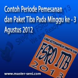 Contoh Periode Pemesanan Paket pada Minggu ke - 3 Agustus 2012 dan Tibanya Paket