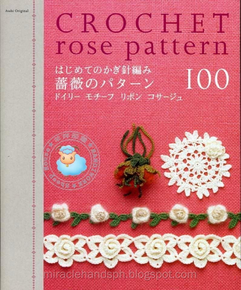 Crocheting Books : Free japanese craft book: Crochet Rose Pattern 100 ~ Miracle hands